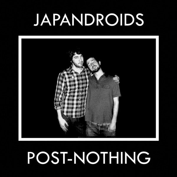 JAPANDROIDS - POST-NOTHING LP (180 GRAM)