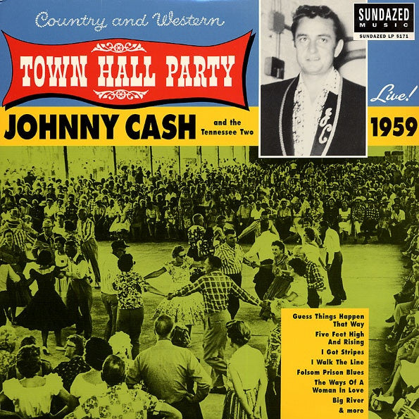 JOHNNY CASH AND THE TENNESSEE TWO - LIVE AT TOWN HALL PARTY 1959 LP