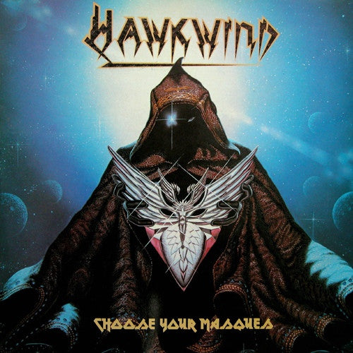 HAWKWIND - CHOOSE YOUR MASQUES LP (180 GRAM)