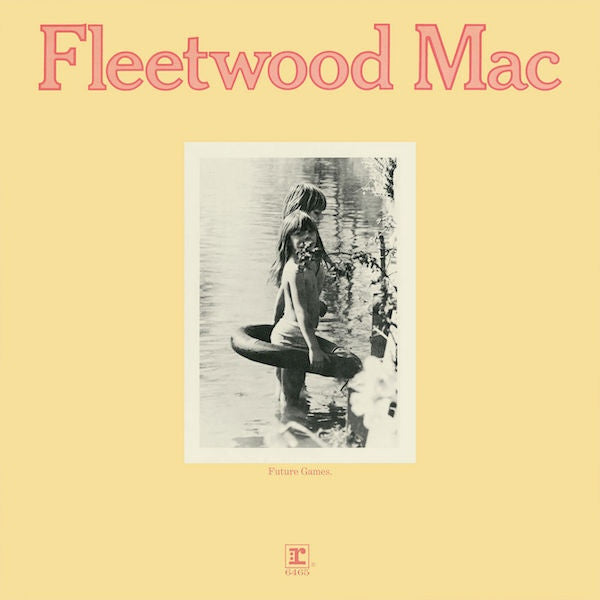 FLEETWOOD MAC - FUTURE GAMES LP