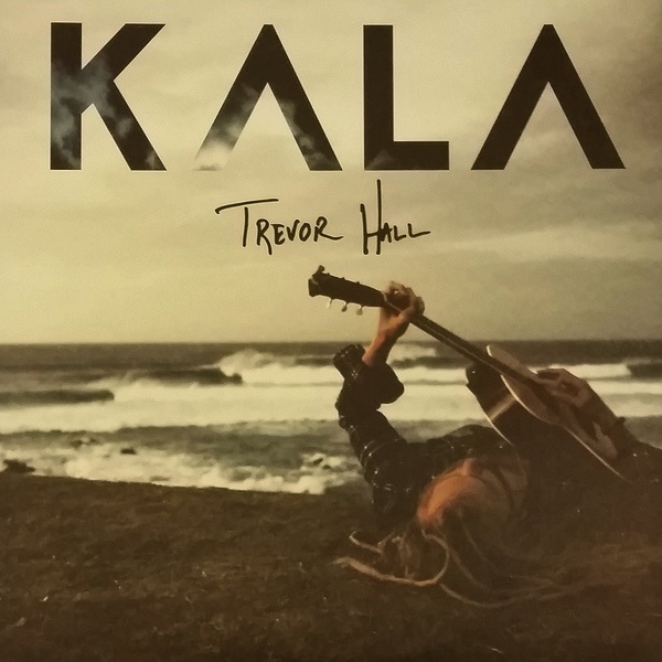 TREVOR HALL - KALA 2LP