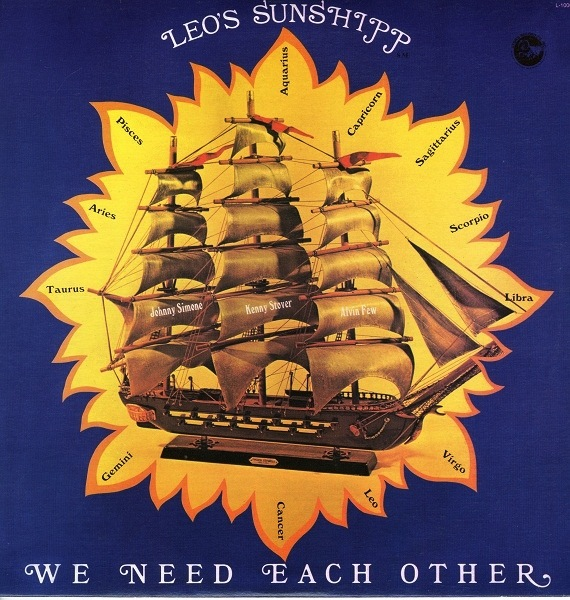LEO'S SUNSHIPP - WE NEED EACH OTHER LP