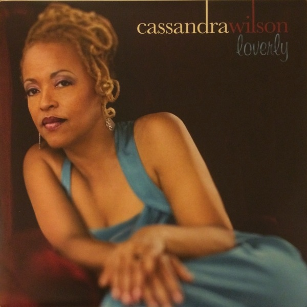 CASSANDRA WILSON - LOVERLY LP