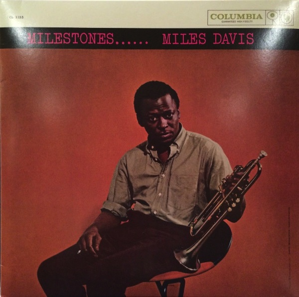 MILES DAVIS - MILESTONES (MONO VERSION) LP
