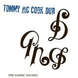 TOMMY MCCOOK - THE SANNIC SOUNDS: TOMMY MCCOOK DUB LP