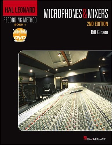 Microphones & Mixers: 2ND EDITION