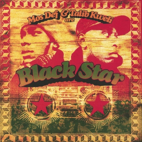 BLACK STAR - MOS DEF &TALIB KWELI ARE BLACK STAR LP