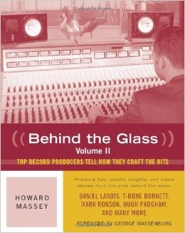 Behind the Glass: VOLUME II by George Massenburg