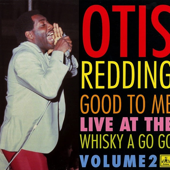 OTIS REDDING - GOOD TO ME: LIVE AT THE WHISKY A GO GO VOL. 2 LP