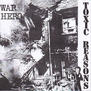 "TOXIC REASONS - WAR HERO 7"" (RSD)"