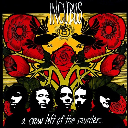 INCUBUS - A CROW LEFT OF THE MURDER LP (180 GRAM)