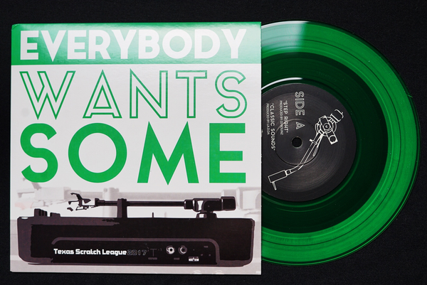 TEXAS SCRATCH LEAGUE - EVERYBODY WANTS SOME GREEN 7""