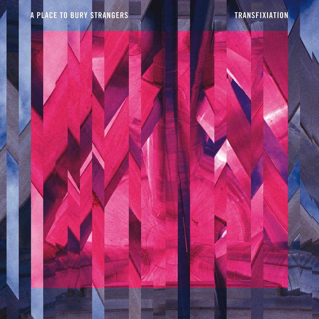 A PLACE TO BURY STRANGERS - TRANSFIXIATION LP