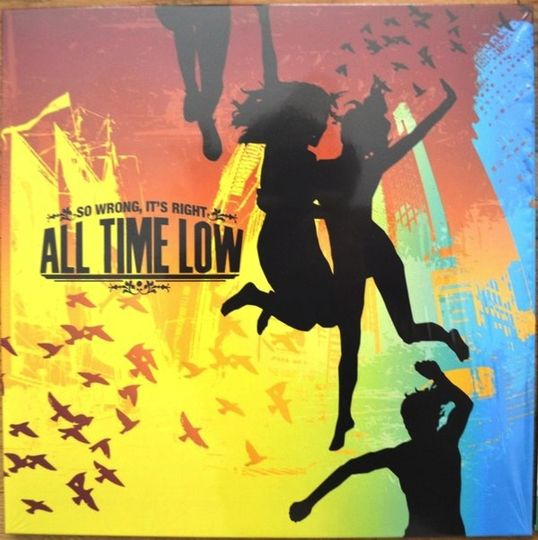 ALL TIME LOW - SO WRONG ITS RIGHT LP