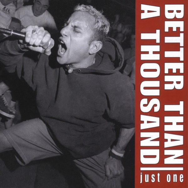 BETTER THAN A THOUSAND - JUST ONE LP