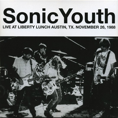 SONIC YOUTH - LIVE AT LIBERTY LUNCH LP