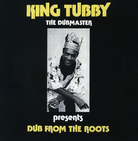 KING TUBBY - DUB FROM THE ROOTS LP