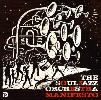 THE SOULJAZZ ORCHESTRA - MANIFESTO LP