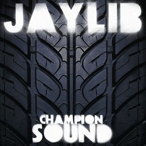 JAYLIB - CHAMPION SOUND 2LP