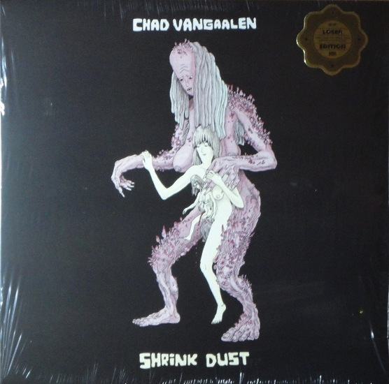 CHAD VANGAALEN - SHRINK DUST LP