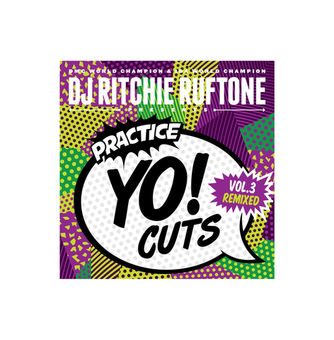 "DJ RITCHIE RUFTONE - PRACTICE YO! CUTS VOL 3 7"" REMIXED (GREEN VINYL)"