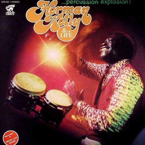 HERMAN KELLY & LIFE - PERCUSSION EXPLOSION LP