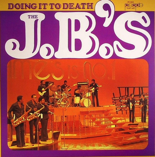 JB'S - DOING IT TO DEATH (LP)