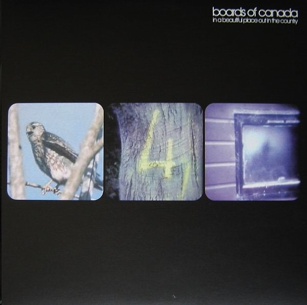 BOARDS OF CANADA - IN A BEAUTIFUL PLACE IN THE COUNTRY EP