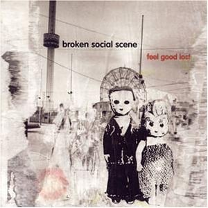 BROKEN SOCIAL SCENE - FEEL GOOD LOST 2LP