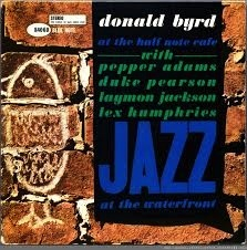 DONALD BYRD - AT THE HALF NOTE CAFE VOL. 1 LP