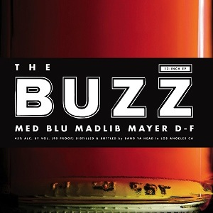 MED, BLU, MADLIB - THE BUZZ EP