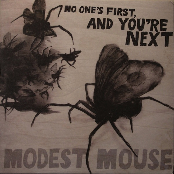 MODEST MOUSE - NO ONE'S FIRST, AND YOU'RE NEXT LP (180G)