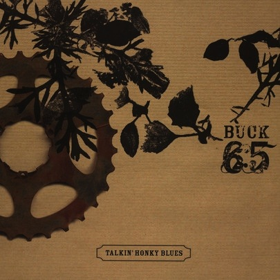 BUCK 65 - TALKIN HONKY BLUES 2LP