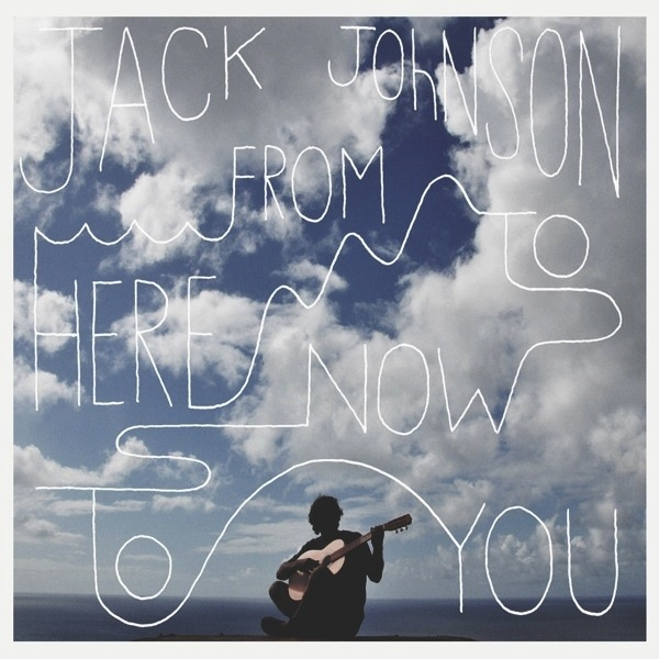 JACK JOHNSON - FROM HERE TO NOW TO YOU LP + DL