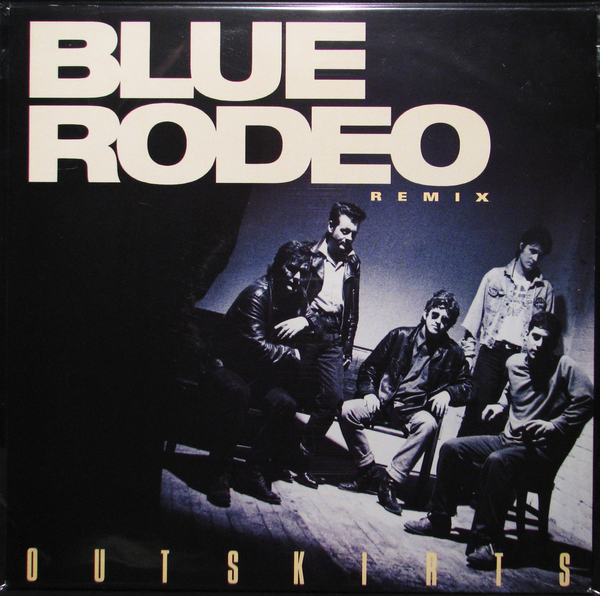 BLUE RODEO - OUTSKIRTS REMIX 2LP