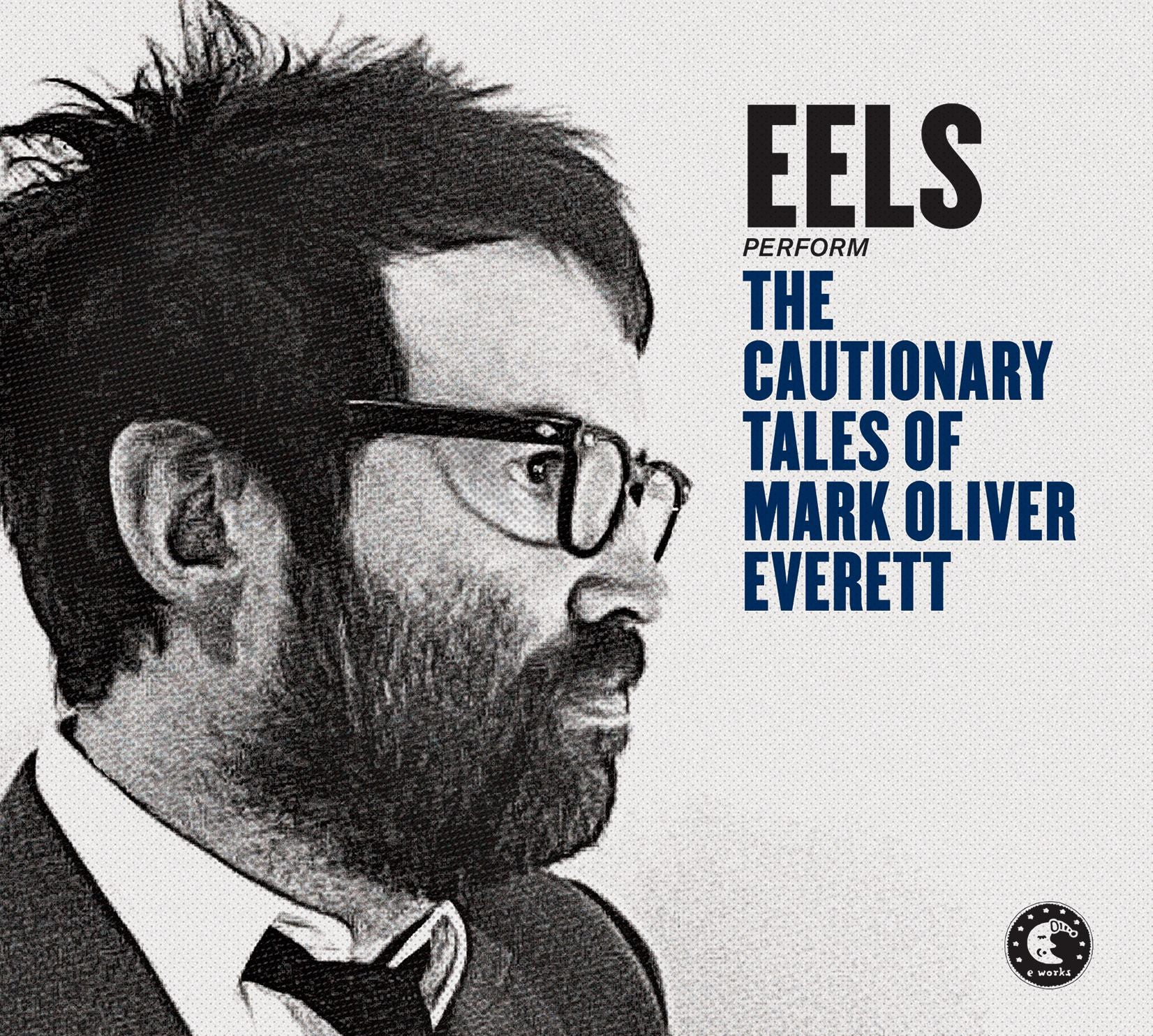 EELS ‎– THE CAUTIONARY TALES OF MARK OLIVER EVERETT 2LP (180GRAM CLEAR)