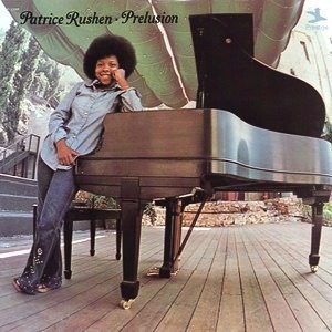 PATRICE RUSHEN - PRELUSION LP