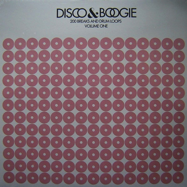 DISCO & BOOGIE - 200 BREAKS & DRUM LOOPS, VOLUME 1 LP