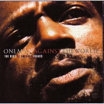 GREGORY ISAACS - ONE MAN AGAINST THE WORLD: THE BEST OF GREAGORY ISAACS LP