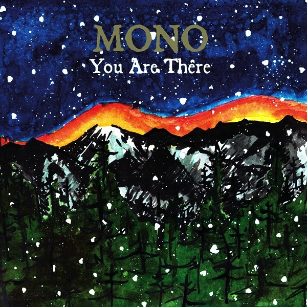 MONO - YOU ARE THERE 2LP