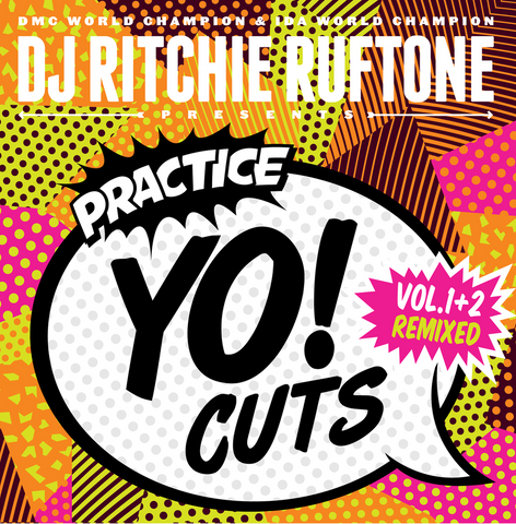 "DJ RITCHIE RUFTONE - PRACTICE YO! CUTS VOL 1 & 2 7"" REMIXED"