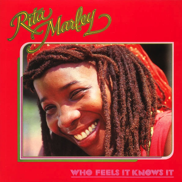RITA MARLEY - WHO FEELS IT KNOWS IT LP