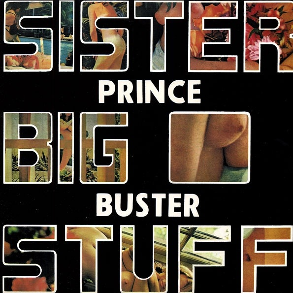 PRINCE BUSTER - SISTER BIG STUFF LP