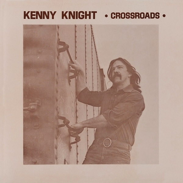 KENNY KNIGHT - CROSSROADS LP