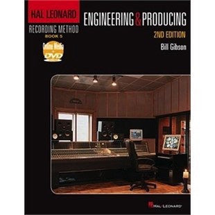 Engineering & Producing: 2ND EDITION
