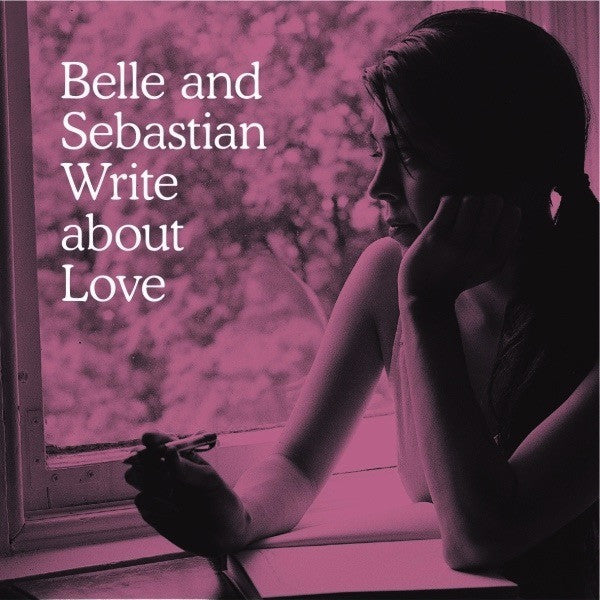 BELLE & SEBASTIAN - WRITE ABOUT LOVE LP