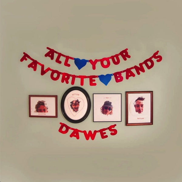 DAWES - ALL YOUR FAVORUTE BANDS LP