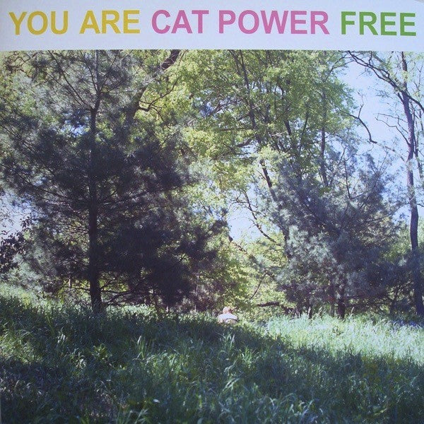 CAT POWER - YOU ARE FREE LP