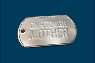 One Tough Mother Keychain