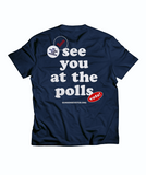 See You at the Polls Tee